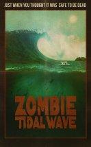 Zombi Dalgası (Zombie Tidal Wave)